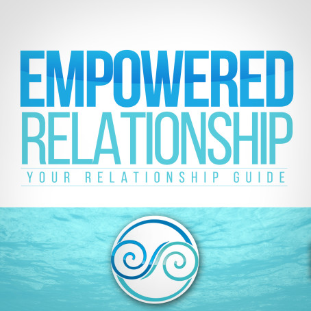 Empowered Relationship Podcast